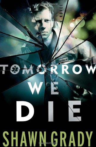 Read Online Tomorrow We Die pdf