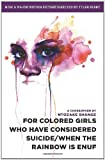 For Colored Girls Who Have Considered Suicide/When the Rainbow Is Enuf, Ntozake Shange, 1439186812