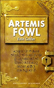 Artemis Fowl, tome 1 par Colfer