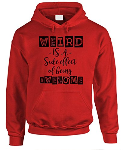 WEIRD IS A SIDE EFFECT OF AWESOME - Mens Pullover Hoodie, M, Red