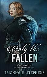 Only the Fallen (UnHallowed)