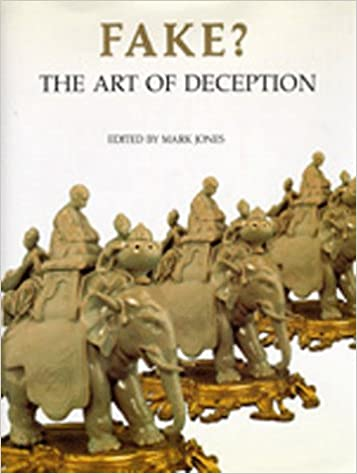 Fake? The Art of Deception: Mark Jones: 9780520070875
