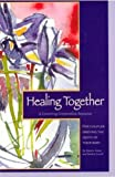 Healing Together, Marcie Lister and Sandra Lovell, 1561230235