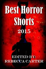 Best Horror Shorts: 2015 Paperback