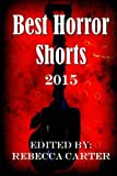 img - for Best Horror Shorts: 2015 book / textbook / text book