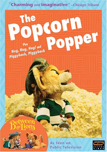 Between the Lions: The Popcorn Popper by PBS