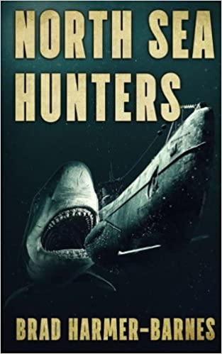 Image result for North Sea Hunters by Brad Harmer-Barnes