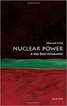;WORK; Nuclear Power: A Very Short Introduction. domingo windows consiste ESCALERA mercado 518GMJAOwkL._SY344_BO1,204,203,200_