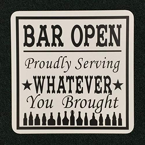 Bar Open 12 inch by 12 inch Metal Sign,Home Bar Sign, Funny Sign, Party House Decor, Drinking Signs, Alcohol Sign, Proudly Serving Metal Sign