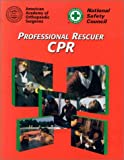 Professional Rescuer CPR, National Safety Council (NSC) Staff, 0763704202