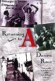 Returning to A, Dorien Ross, 0872863077