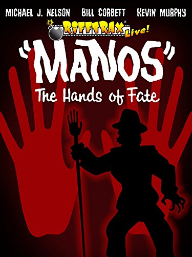 RiffTrax Live:Manos the Hands of Fate