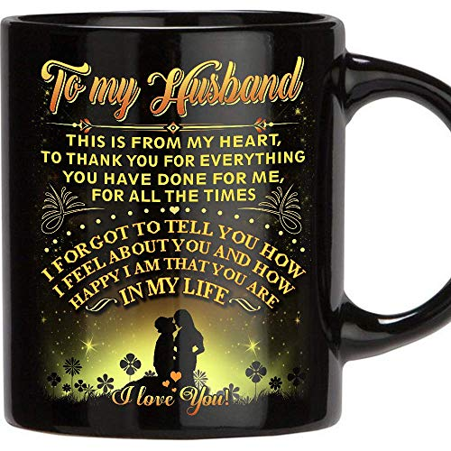 Birthday Gifts for Him mug - Anniversary Gifts - Best Husband Gifts Ever, Valentine's Gifts for Husband, Men, Him - Unique Present Idea From Wife - Novelty Coffee Cup for Hubby -11 oz -