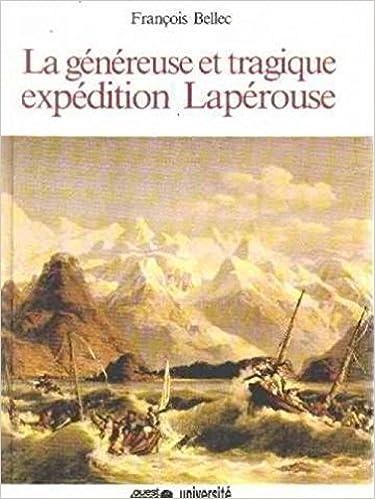 Lire La généreuse et tragique expédition Lapérouse epub, pdf