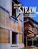 Building with Straw, Gernot Minke, Friedemann Mahlke, 3764371714