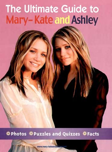 The Ultimate Guide to Mary-Kate and - Mary Brand Ashley Olsen Kate And