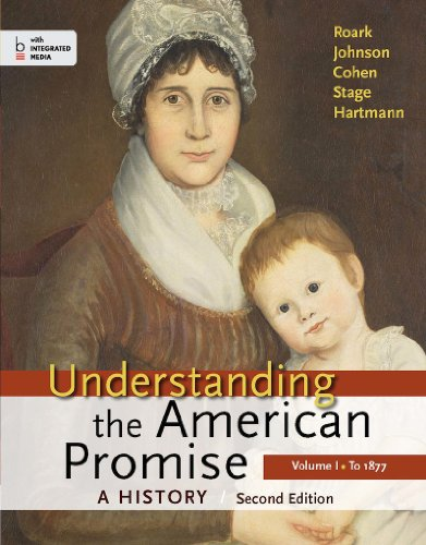 Understanding the American Promise, Volume I: To 1877