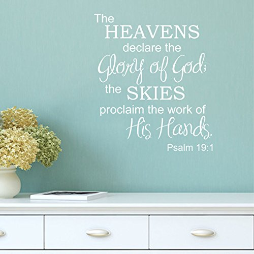 The Heavens Declare the Glory of God; The Skies Proclaim the Work of His Hands Bible Verse Wall Decal 22x26 (White)