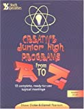 Creative Junior High Programs from A to Z, Steve M. Dickie and Darrell Pearson, 0310207797