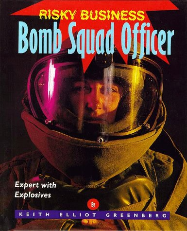 Reviews/Comments Risky Business - Bomb Squad Officer
