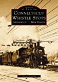 Connecticut Whistle Stops, Lennie Grimaldi, 0738510033