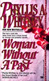 Woman Without a Past, Phyllis A. Whitney, 0449220710