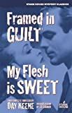 Framed in Guilt / My Flesh Is Sweet, Day Keene, 0974943886