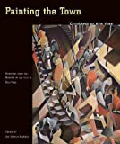 img - for Painting the Town: Cityscapes of New York (Paintings from the Museum of the City of New York) book / textbook / text book