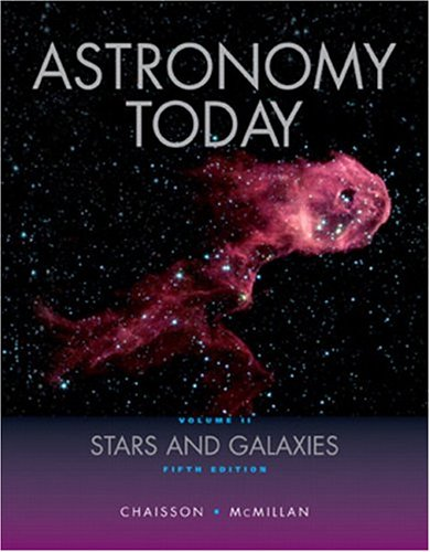 Astronomy Today,  Volume 2: Stars and Galaxies (5th Edition)