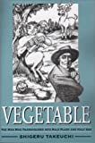 Vegetable, Shigeru Takeuchi, 0805949380