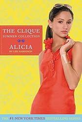 Clique Summer Collection #3: Alicia (The Clique)