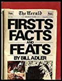 Firsts Facts and Feats, Bill Adler, 0448119501