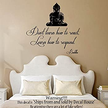 Wall Decals Vinyl Decal Sticker Art Mural Buddha Quote Donu0027t Learn How To  React