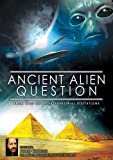 Ancient Alien Question: From UFOs to Extraterrestrial Visitations by Reality Entertainment