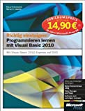 Richtig einsteigen: Programmieren lernen mit Visual Basic 2010, Jubiläumsausgabe zum Sonderpreis