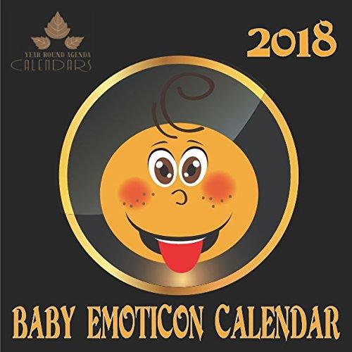 Year Round Agenda Calendars 2018 Calendar Baby Emoticon ...