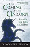 The Coming of the Unicorn (Kelpies)