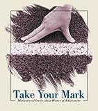 Take Your Mark, Angela Kiesling, 1577487095
