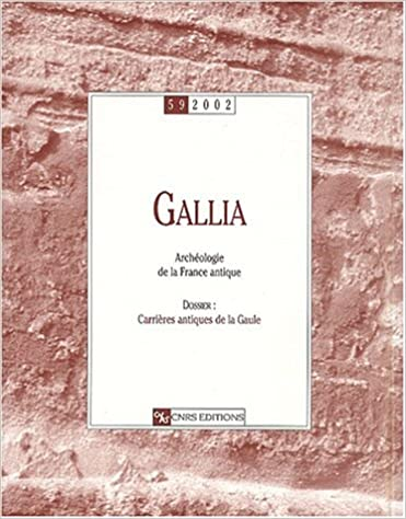 Lire un Gallia, numéro 59 - 2002 : Dossier :Carrières antiques de la Gaule pdf epub