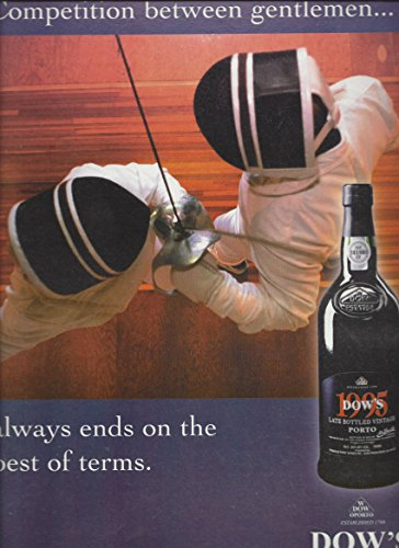 Dow Port (MAGAZINE ADVERTISEMENT For 2001 Dow's Vintage Port Wine: Fencing Scene)