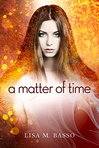 A Matter Of Time  The Angel Sight Series