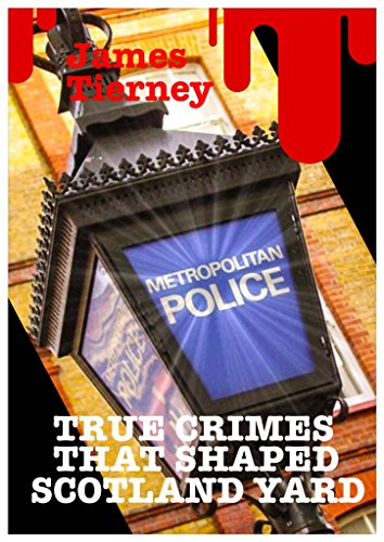 True Crimes That Shaped Scotland Yard