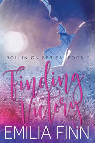 - Finding Victory: Book 2 of the Rollin On Series