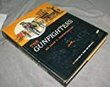 Gunfighters, Dale T. Schoenberger, 0870042076