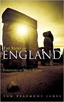 Book The Story of England: A History and Archeology