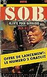 Alerte pour Barrabas suivi de L'apoclypse selon Barbaras : Collection : S. O. B n° 1 & 2 par Hild