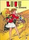 Lili, tome 17 : Lili en Espagne par Blonay