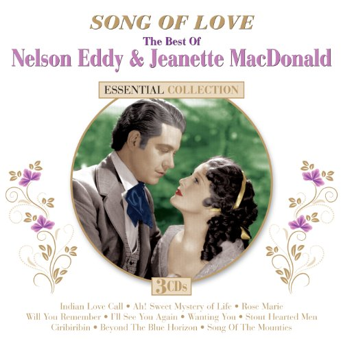 Jeanette - Song Of Love: The Best Of Nelson Eddy & Jeanette Macdonald - Zortam Music