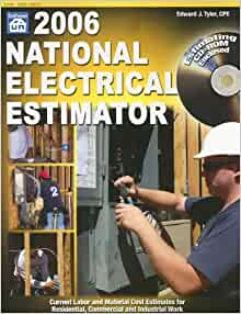 2006 National Electrical Estimator Edward J Tyler