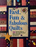 Fast, Fun and Fabulous Quilts, , 1579542972